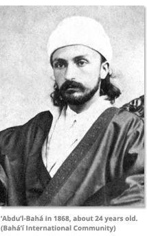 Abdu'l-Baha in 1868 about 24 years old
