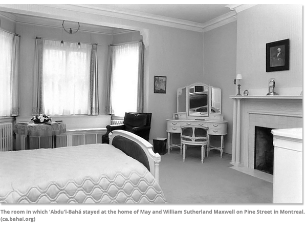 The room in which Abdu'l-Baha stayed in Montreal