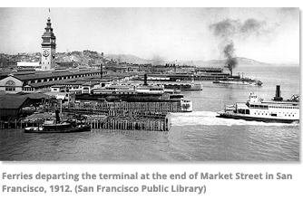 Ferries departing the terminal San Francisco 1912