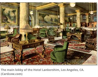 The main lobby of the Hotel Lankershim