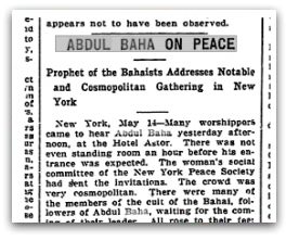 News clip Abdu'l-Baha gives peace talk at Hotel Astor