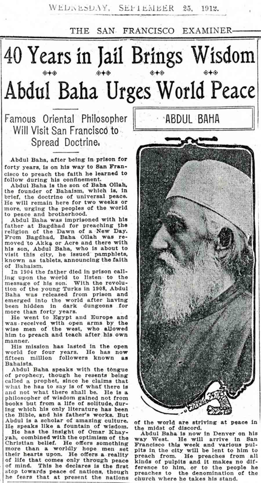 This article from The San Francisco Examiner on 25 September 1912 describes 'Abdu'l-Baha's plans to visit the city.