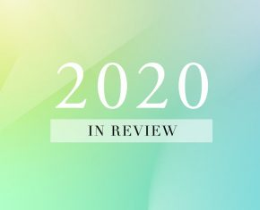 2020 In Review: A Year Without Precedent